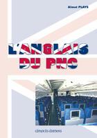 Couverture du livre « L'Anglais Du P.N.C. » de Almut Plays aux éditions Cepadues