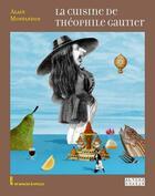 Couverture du livre « La cuisine de Théophile Gautier » de Alain Montandon aux éditions Alternatives