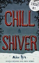 Couverture du livre « Chill & Shiver » de Nye Alex aux éditions Floris Books Digital