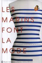 Couverture du livre « Les marins font la mode » de Collectif aux éditions Gallimard