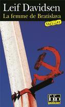Couverture du livre « La femme de Bratislava » de Leif Davidsen aux éditions Gallimard