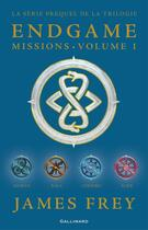 Couverture du livre « Endgame : Missions t.1 » de James Frey et Nils Johnson-Shelton aux éditions Gallimard-jeunesse