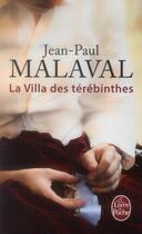 Couverture du livre « Les noces de soie t.2 ; la villa des Térébinthes » de Jean-Paul Malaval aux éditions Lgf