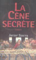 Couverture du livre « La cene secrete » de Javier Sierra aux éditions Plon