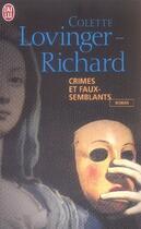 Couverture du livre « Crimes et faux-semblants » de Colette Lovinger-Richard aux éditions J'ai Lu