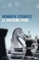 Couverture du livre « Le onzième pion » de Heinrich Steinfest aux éditions Carnets Nord