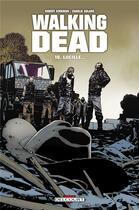 Couverture du livre « Walking dead T.18 ; Lucille... » de Charlie Adlard et Robert Kirkman aux éditions Delcourt