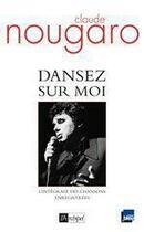 Couverture du livre « Dansez sur moi » de Nougaro-C aux éditions Archipel