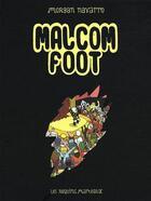 Couverture du livre « Malcom foot » de Morgan Navarro aux éditions Requins Marteaux