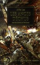 Couverture du livre « The Horus heresy t.9 ; les anges déchus ; manipulations et trahisons » de Mike Lee aux éditions Black Library