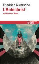 Couverture du livre « L'antechrist / ecce homo » de Friedrich Nietzsche aux éditions Gallimard