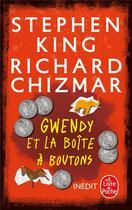 Couverture du livre « Gwendy et la boîte à boutons » de Stephen King et Richard Chizmar aux éditions Lgf