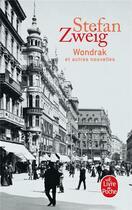 Couverture du livre « Wondrak » de Stefan Zweig aux éditions Lgf