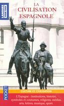 Couverture du livre « La civilisation espagnole » de Jose G. Marron aux éditions Pocket