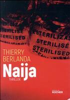 Couverture du livre « Naija » de Thierry Berlanda aux éditions Rocher