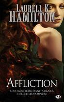 Couverture du livre « Anita Blake T.22 ; affliction » de Laurell K. Hamilton aux éditions Milady