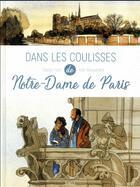 Couverture du livre « Dans les coulisses ; Notre-Dame de Paris » de Joel Alessandra aux éditions Jungle