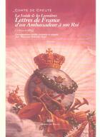 Couverture du livre « La Suède et les Lumières ; lettres de France d'un ambassadeur à son roi (1771-1783) » de Marianne Molander-Beyer et Gustav Philip Creutz aux éditions Michel De Maule