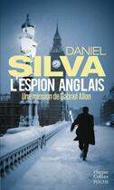 Couverture du livre « L'espion anglais » de Daniel Silva aux éditions Harpercollins