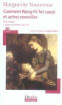 Couverture du livre « Comment wang-fô fut sauvé et autres nouvelles » de Marguerite Yourcenar aux éditions Gallimard