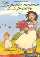 Couverture du livre « La petite maison dans la prairie t1 - - emotion garantie, roman, junior des 9/10ans » de Laura Ingalls Wilder aux éditions Pere Castor