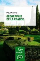 Couverture du livre « Géographie en France (5e édition) » de Paul Claval aux éditions Puf