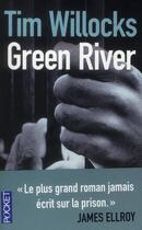 Couverture du livre « Green River » de Tim Willocks aux éditions Pocket