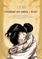 Couverture du livre « Couleur de peau : miel ; t.1 à t.3 ; coffret » de Jun Jung Sik aux éditions Soleil