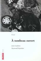 Couverture du livre « à tombeau ouvert » de Raymond Depardon et Josee Landrieu aux éditions Autrement
