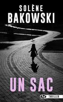Couverture du livre « Un sac » de Solene Bakowski aux éditions Milady Thriller