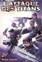 Couverture du livre « L'attaque des titans T.26 » de Hajime Isayama aux éditions Pika