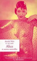 Couverture du livre « Alice et autres nouvelles » de Nin Anais aux éditions La Musardine