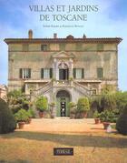 Couverture du livre « Villas et jardins de toscane » de Sophie Bajard aux éditions Terrail