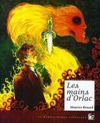 Couverture du livre « Les mains d'Orlac » de Maurice Renard aux éditions Moutons Electriques
