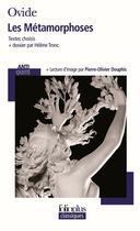 Couverture du livre « Les métamorphoses ; textes choisis » de Ovide aux éditions Gallimard