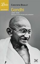 Couverture du livre « Gandhi » de Christophe Bouillet aux éditions J'ai Lu