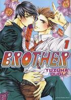 Couverture du livre « Brother t.1 » de Yuzuha Ougi aux éditions Taifu Comics