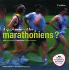 Couverture du livre « À quoi pensent les marathoniens ? (3e édition) » de Pierre Mathiote et Jean-Marc Mouchet aux éditions Gereso