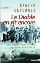 Couverture du livre « Le diable en rit encore » de Regine Deforges aux éditions Succes Du Livre