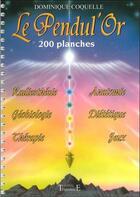 Couverture du livre « Le pendul'or - 200 planches » de Dominique Coquelle aux éditions Trajectoire