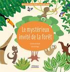 Couverture du livre « Le mystérieux invité de la forêt » de Alice De Page et Corentin Brehard aux éditions Millepages