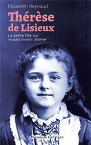 Couverture du livre « Thérèse de Lisieux » de Elisabeth Reynaud aux éditions Presses Du Chatelet