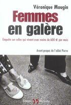 Couverture du livre « Femmes En Galere » de Veronique Mougin aux éditions La Martiniere