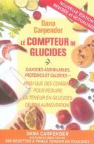Couverture du livre « Le compteur de glucides ; glucides assimilables, protéines et calories » de Dana Carpender aux éditions Ada
