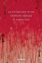 Couverture du livre « Chiharu Shihota » de Ouvrage Collectif aux éditions Kerber Verlag