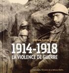 Couverture du livre « 1914-1918, la violence de guerre » de Stephane Audoin-Rouzeau aux éditions Gallimard
