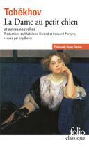 Couverture du livre « La dame au petit chien et autres nouvelles » de Anton Tchekhov aux éditions Gallimard