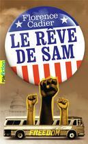 Couverture du livre « Le rêve de Sam » de Florence Cadier aux éditions Gallimard-jeunesse