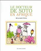 Couverture du livre « Le docteur de soto en afrique » de William Steig aux éditions Gallimard-jeunesse