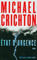 Couverture du livre « Etat d'urgence » de Michael Crichton aux éditions Robert Laffont